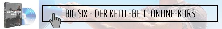 Kettlebell Online Kurs Big Six Banner